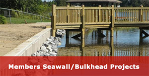 Members Seawall/Bulkhead Projects